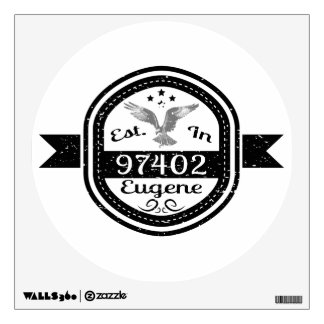 Established In 97402 Eugene Wall Decal