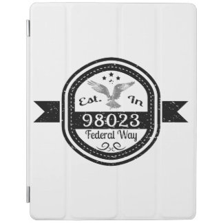 Established In 98023 Federal Way iPad Cover