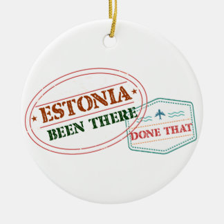 Estonia Been There Done That Round Ceramic Ornament