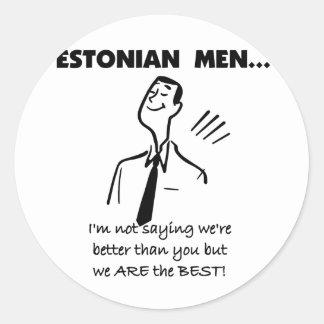 Estonian Men Are Best Classic Round Sticker