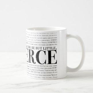 Et bien qu'elle soit mais peu, elle est féroce mugs
