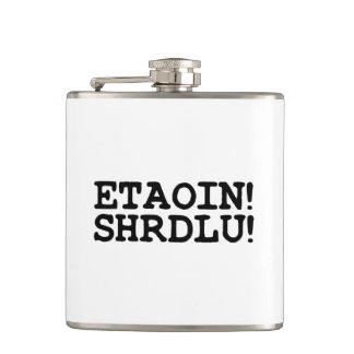 ETAOIN! SHRDLU! FLASK