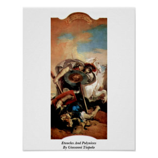 Eteocles And Polynices By Giovanni Tiepolo Poster