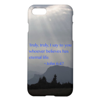 """Eternal"" John 6:47 iPhone 7 Case"