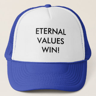 ETERNAL VALUES WIN TRUCKER HAT