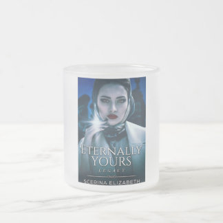 Eternally Yours Legacy Frosted Mug