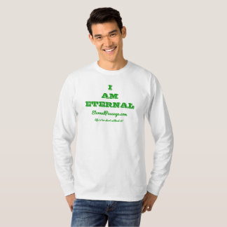 EternalPassage.com I AM ETERNAL Long Sleeve Shirt