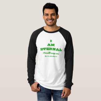 EternalPassage.com I AM ETERNAL Raglan Shirt