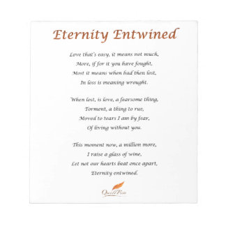 Eternity Entwined Poem Notepad