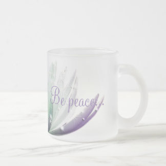 "Ethereal ""Be Compassion... Be Peace..."" Mug"