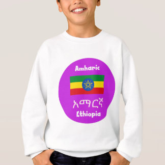 Ethiopia Flag And Language Design Sweatshirt