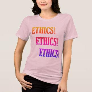 """""""Éthique ! Éthique ! Éthique ! """" T-shirt"""