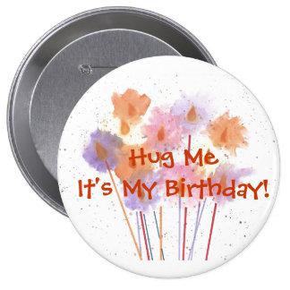 Étreignez-moi que c'est mon anniversaire ! macaron rond 10 cm