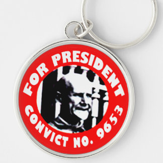 Eugen Debs For President campaign button Keychain