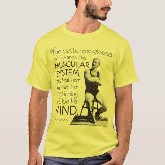 Eugen Sandow - Strength of Body - Strength of Mind T-Shirt