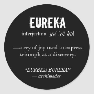 Eureka Definition Archimedes Principle Science Classic Round Sticker