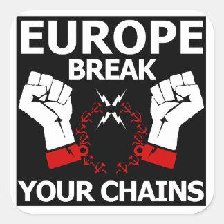 Europe Break Your Chains Square Sticker