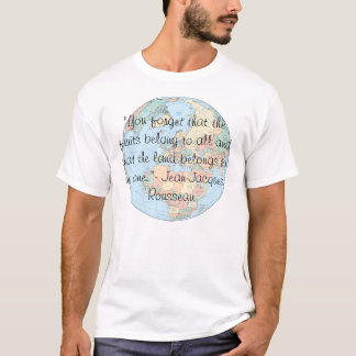 """europe-political, """"You forget that the fruits b... T-Shirt"""