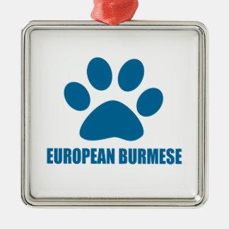 EUROPEAN BURMESE CAT DESIGNS METAL ORNAMENT