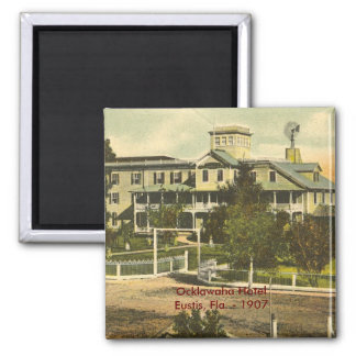 EUSTIS, FL , Ocklawaha Hotel  - 1907 Magnet