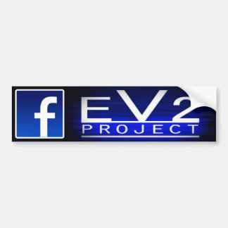 EV2 Project Bumper Sticker! Bumper Sticker