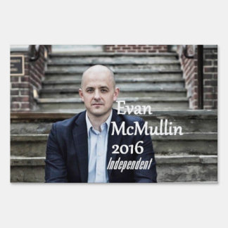 Evan McMULLIN 2016 Yard Sign