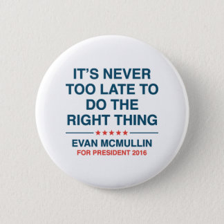 Evan McMullin Quote 2 Inch Round Button