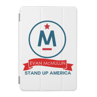Evan McMullin - Stand up America! iPad Mini Cover