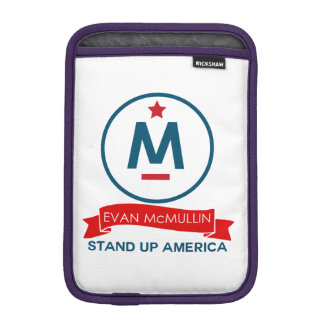 Evan McMullin - Stand up America! Sleeve For iPad Mini