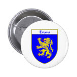 Evans Coat of Arms/Family Crest (Wales) Pinback Buttons