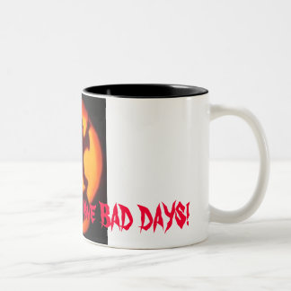 even good girls, Even Good girls have BAD DAYS! Two-Tone Coffee Mug
