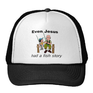Even Jesus had a fish story Christian saying Mesh Hat