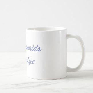 even mermaids need coffee MUG
