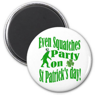 Even Squatches party on St Patrick s day Magnets