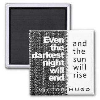 Even the Darkest Night Will End Magnet