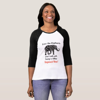 Even the Elephants arent safe, Anti Trump Shirt