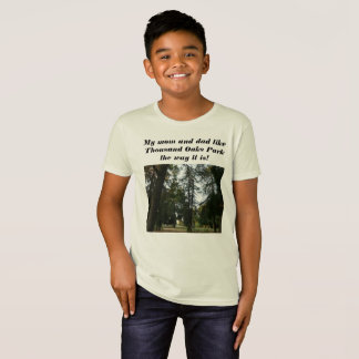 evergreen forest and my mom anddad enjoy ThousandO T-Shirt