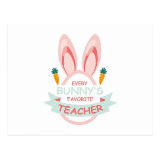 Every Bunny's Favorite Teacher Easter Postcard