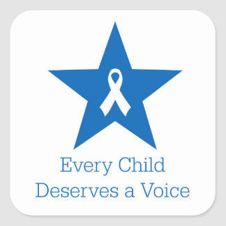 Every Child Deserves A Voice - Square Sticker