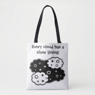 Every cloud has a silver lining! tote bag
