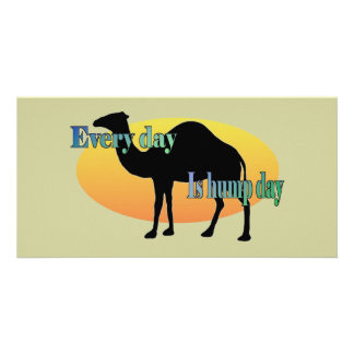 Every Day is Hump Day Photo Card Template