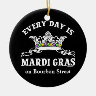 Every Day is Mardi Gras custom designed Ceramic Ornament
