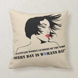 Every Day Is Woman's Day Throw Pillow