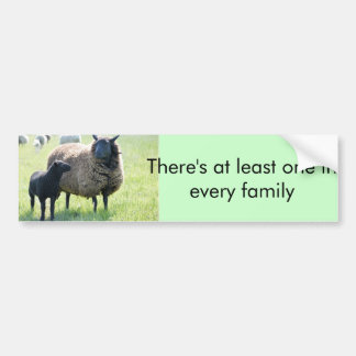 Every family has a black sheep bumper sticker