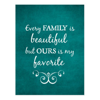 Every Family is Beautiful Quote Postcard