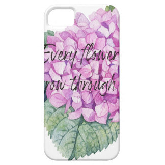 Every flower must grow through dirt iPhone 5 covers