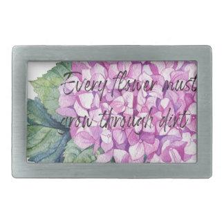 Every flower must grow through dirt rectangular belt buckle