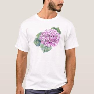 Every flower must grow through dirt T-Shirt