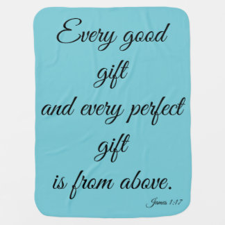 Every Good and Perfect Gift Baby Blanket