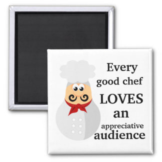 Every Good Chef Cooking Gift Magnet